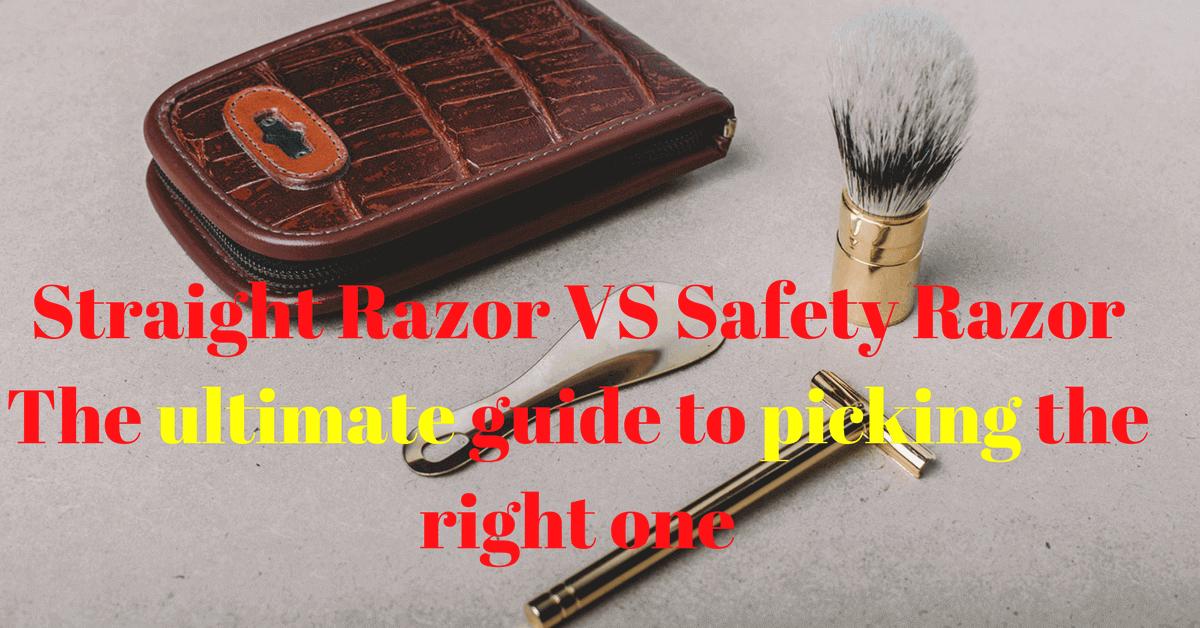 safety razor vs straight razor differences
