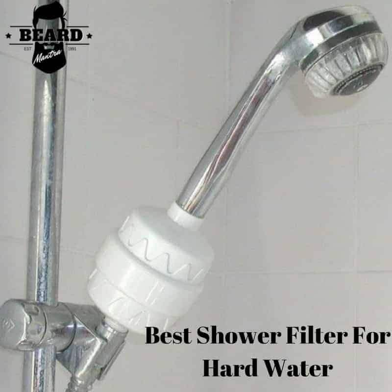 Best Shower Filter For Hard Water